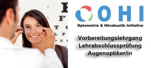 OHI Vorbereitungslehrgang Lehrabschlussprüfung Augenoptiker/in @ OHI | Wien | Wien | Österreich