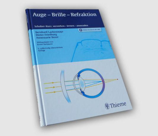Auge Brille Refraktion 5. Auflage, Thieme Verlag