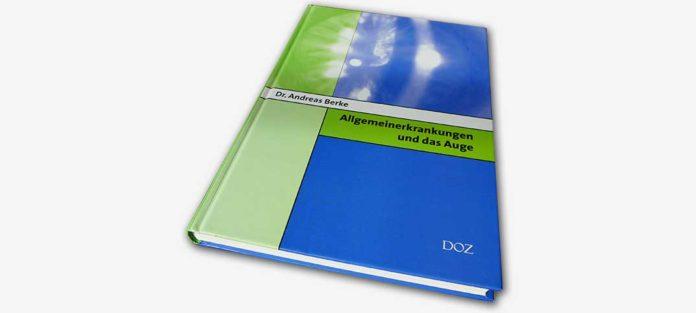 Neues Lehrbuch im DOZ Verlag – Allgemeinerkrankungen und das Auge