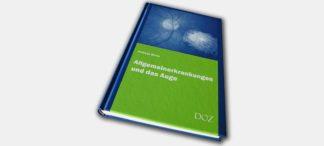 Allgemeinerkrankungen und das Auge in der dritten Auflage