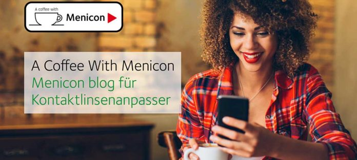 "Neu: Menicon blog ""A Coffee With Menicon"""
