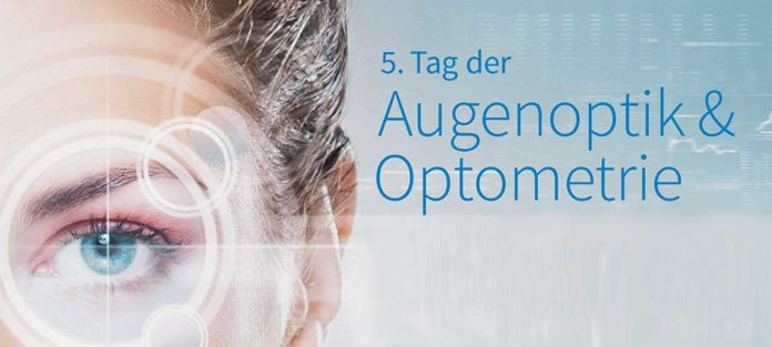 5. Tag der Augenoptik & Optometrie