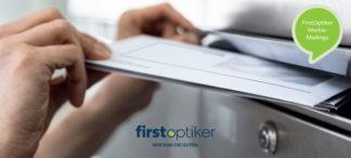 FirstOptiker unterstützt seine Mitglieder professionell bei Mailings